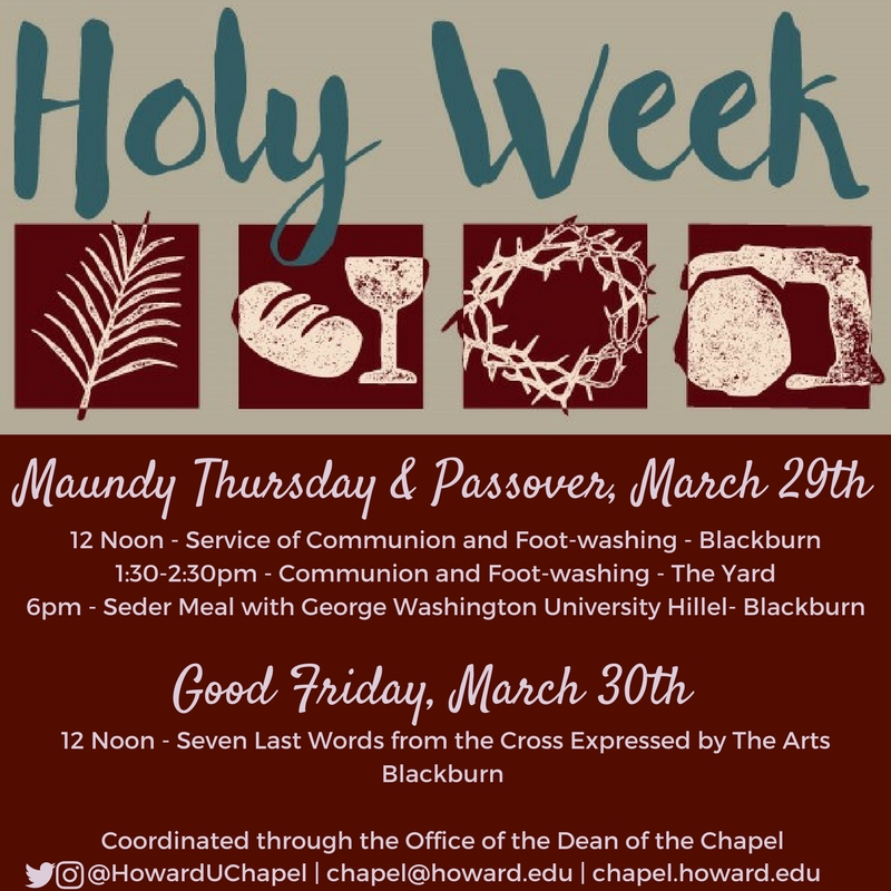 Howard University, Andrew Rankin Memorial Chapel, Holy Week, Easter, Passover, Seder, Maundy